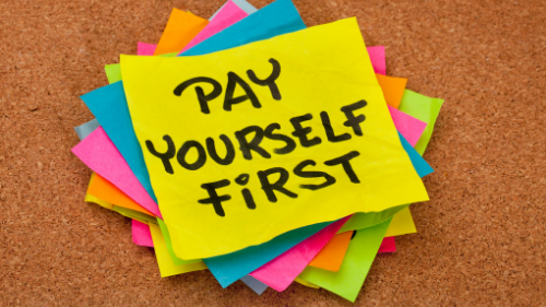Pay Yourself First – 5 Reasons Why Paying Yourself First Improves Your Finances!