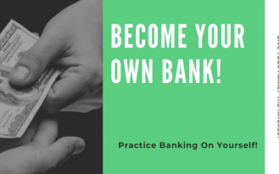 Why Bank On Yourself Or Your Family?